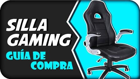Guía de compra Silla Gaming